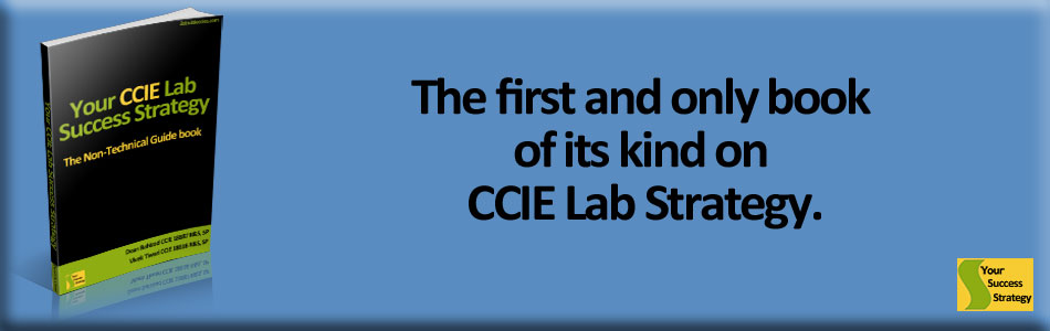 your ccie lab success strategy 7